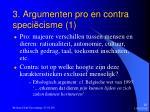 3 argumenten pro en contra speci cisme 1
