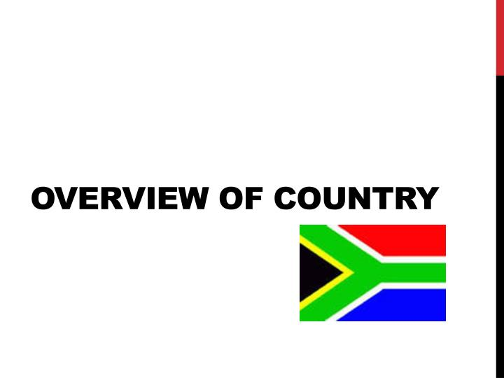 Overview of Country