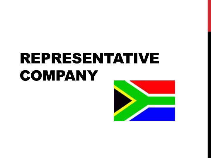Representative  company
