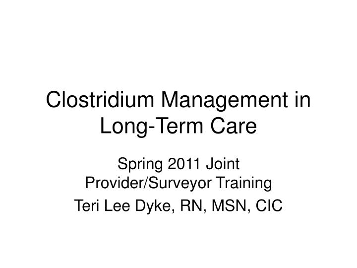 clostridium management in long term care n.