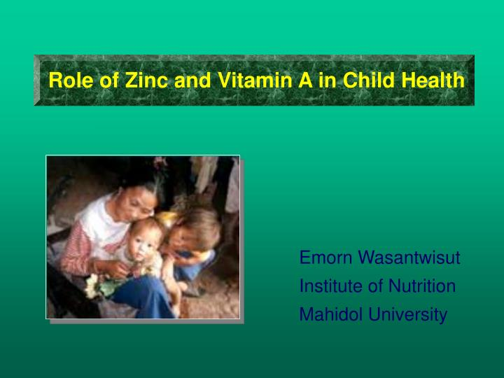 Role of Zinc and Vitamin A in Child Health