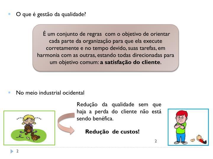 O que é gestão da qualidade?