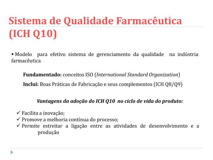 Sistema de Qualidade Farmacêutica (ICH Q10)