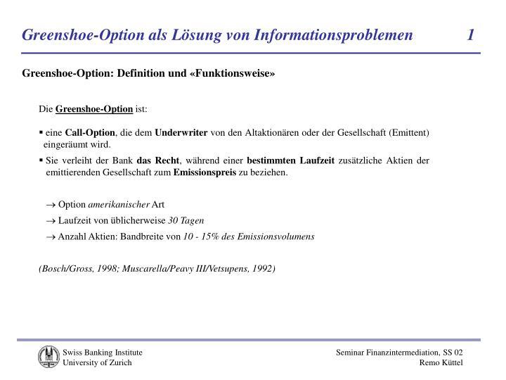 Greenshoe-Option als Lösung von Informationsproblemen            1