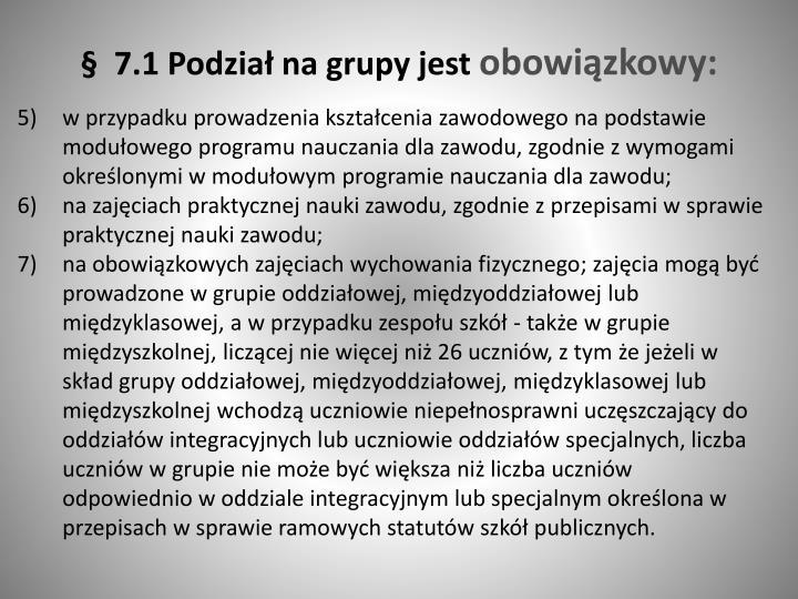 §  7.1 Podział na grupy jest