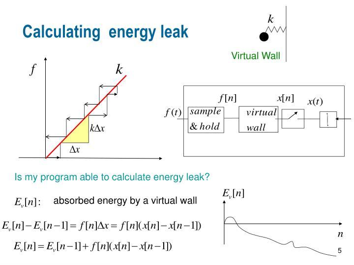 Calculating  energy leak