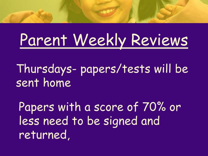 Parent Weekly Reviews