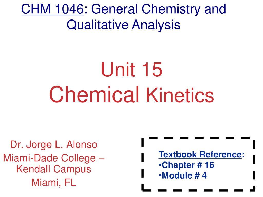 PPT - Unit 15 Chemical Kinetics PowerPoint Presentation - ID