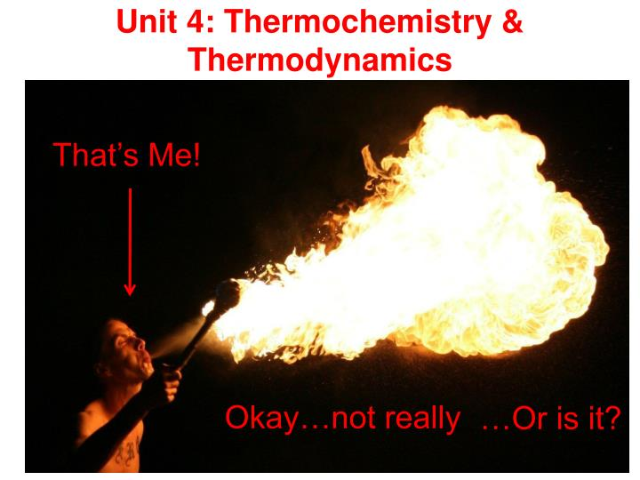 unit 4 thermochemistry thermodynamics n.