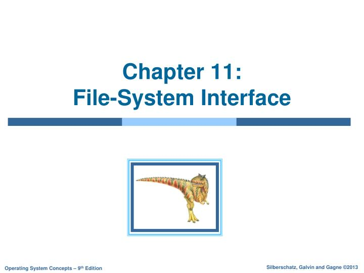 chapter 11 file system interface n.