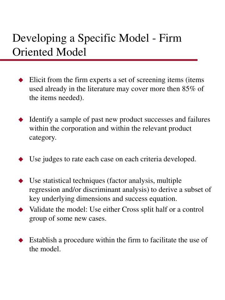Developing a Specific Model - Firm Oriented Model