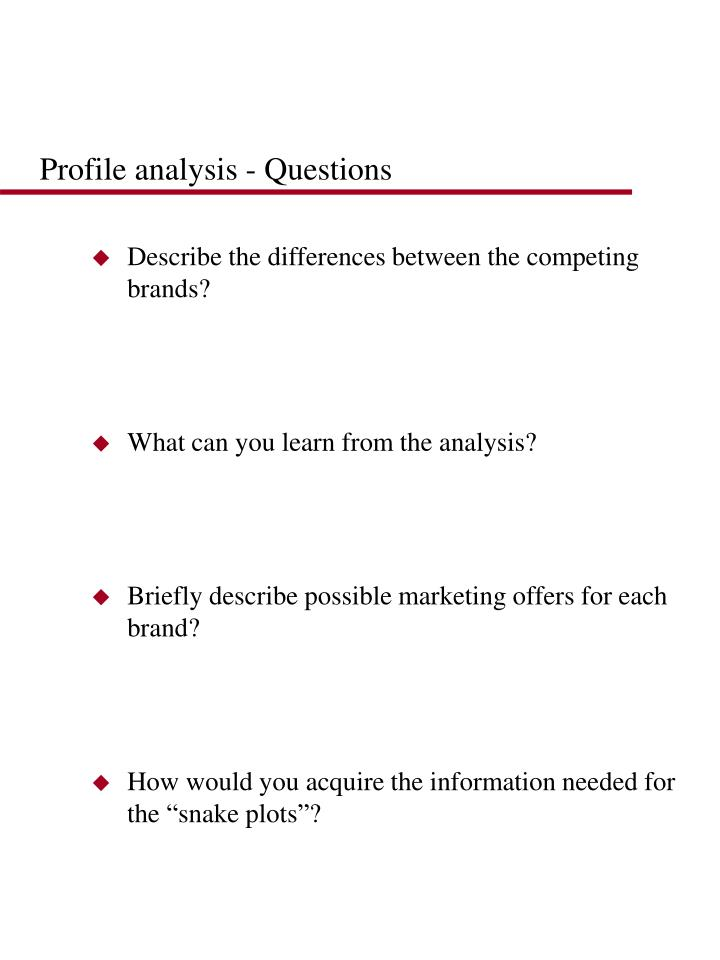 Profile analysis - Questions
