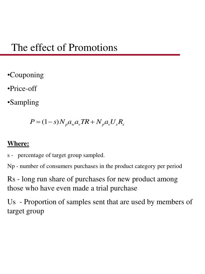 The effect of Promotions