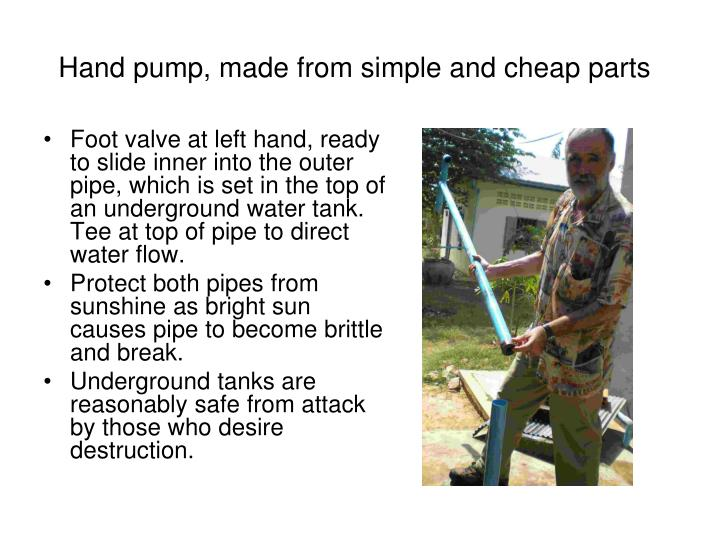 Hand pump made from simple and cheap parts