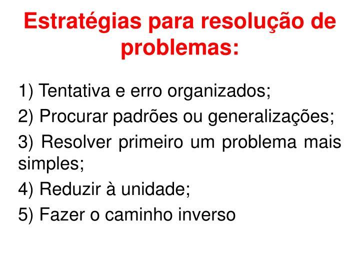 Estratégias para resolução de problemas: