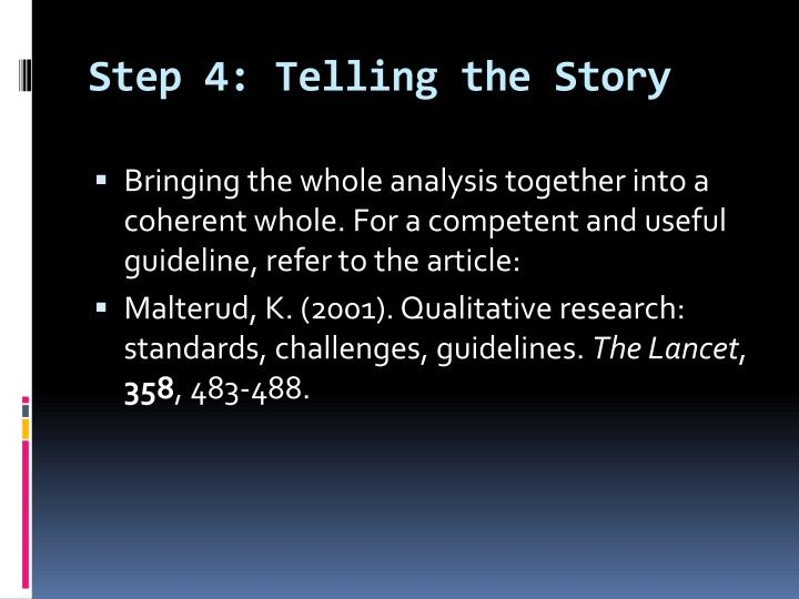 Step 4: Telling the Story