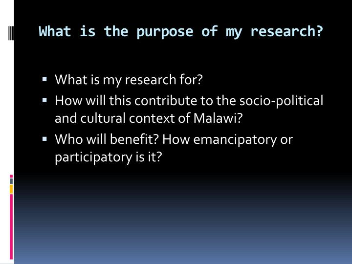 What is the purpose of my research