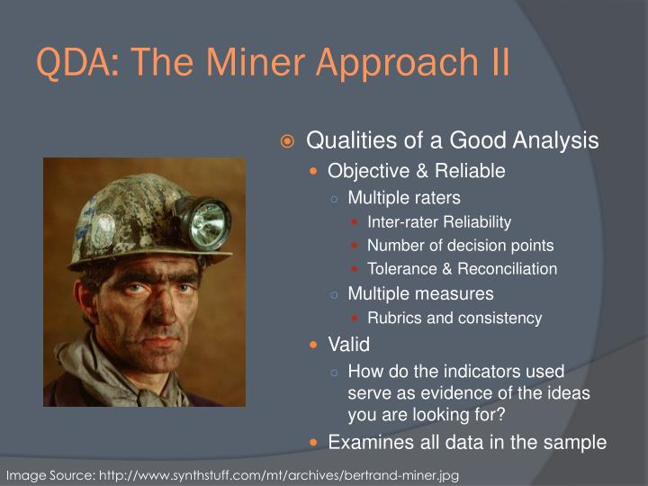 QDA: The Miner Approach II