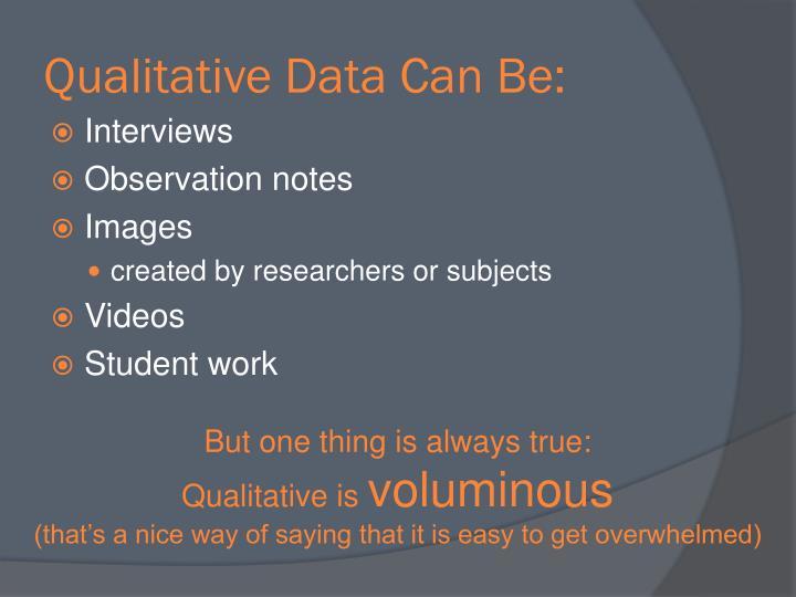 Qualitative Data Can Be:
