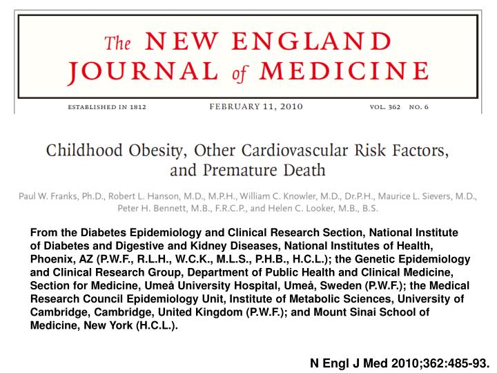 From the Diabetes Epidemiology and Clinical Research Section, National Institute of Diabetes and Digestive and Kidney Diseases, National Institutes of Health, Phoenix, AZ (P.W.F., R.L.H., W.C.K., M.L.S., P.H.B., H.C.L.); the Genetic Epidemiology and Clinical Research Group, Department of Public Health and Clinical Medicine, Section for Medicine, Umeå University Hospital, Umeå, Sweden (P.W.F.); the Medical Research Council Epidemiology Unit, Institute of Metabolic Sciences, University of Cambridge, Cambridge, United Kingdom (P.W.F.); and Mount Sinai School of Medicine, New York (H.C.L.).