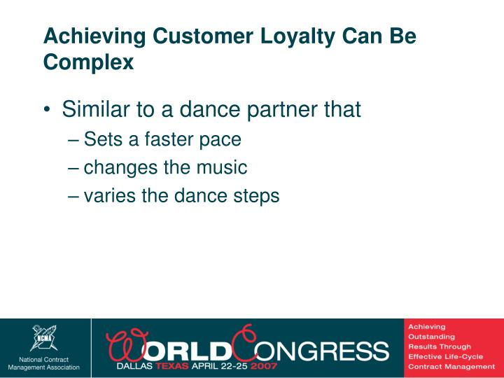 Achieving Customer Loyalty Can Be Complex