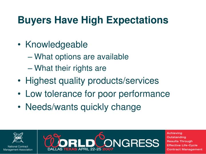Buyers Have High Expectations
