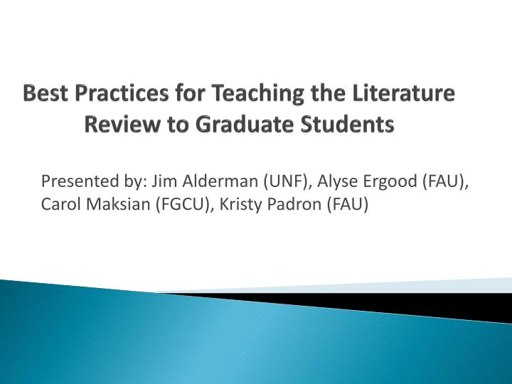 best practices for teaching the literature review to graduate students n.