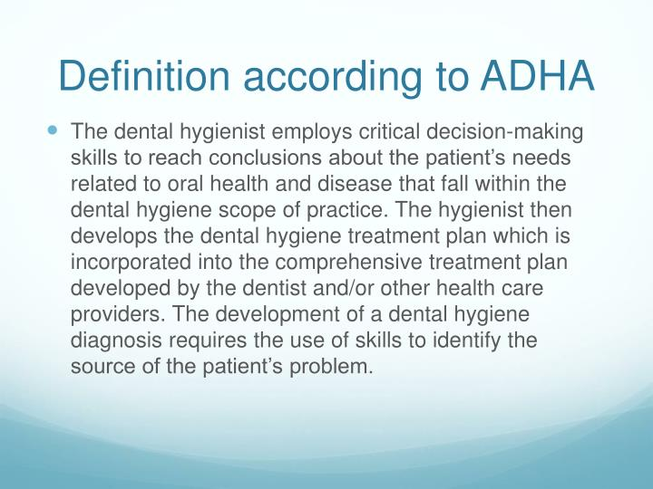 Definition according to ADHA