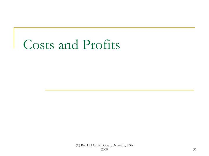 Costs and Profits