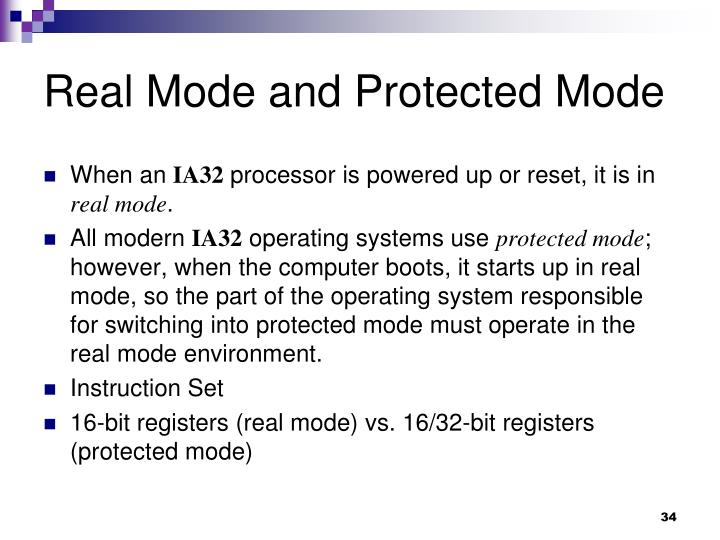 Real Mode and Protected Mode