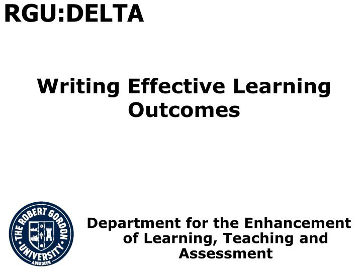 learning how to write effectively Setting clear expectations is the foundation to good instruction and the key to helping students achieve desired learning outcomes in this course, john-paul ballard shows how to write learning.