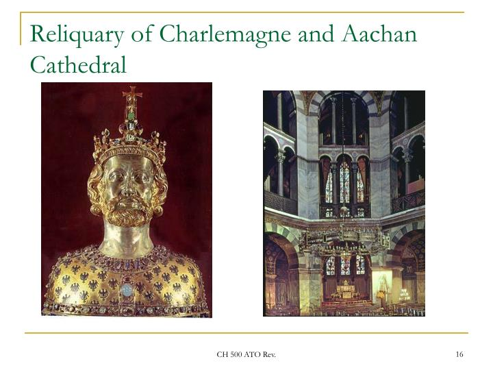 Reliquary of Charlemagne and Aachan Cathedral