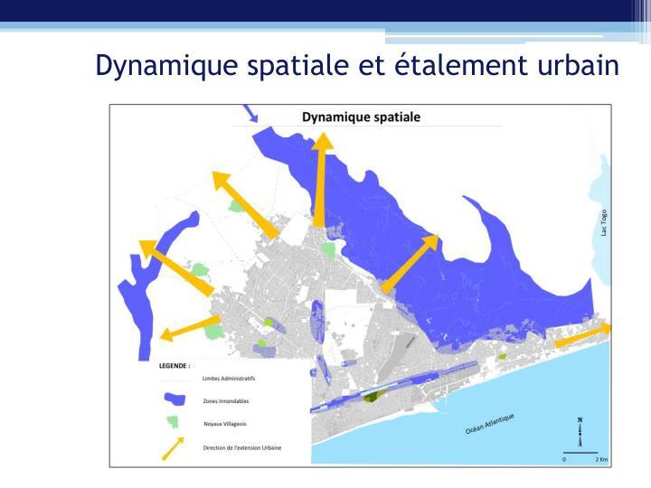 Dynamique spatiale et étalement urbain