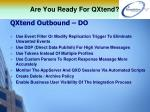 are you ready for qxtend12