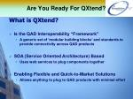 are you ready for qxtend2