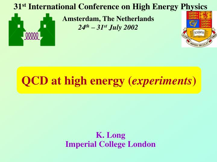 qcd at high energy experiments n.