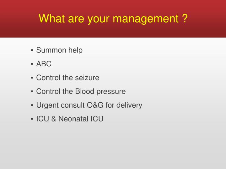 What are your management ?