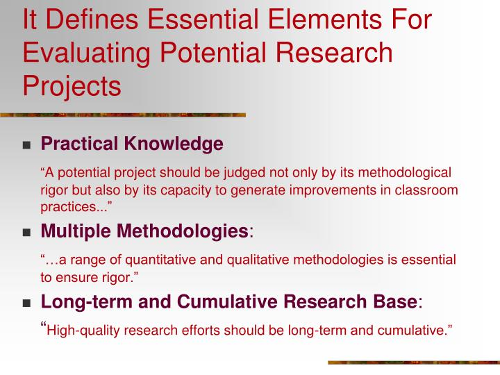 It Defines Essential Elements For Evaluating Potential Research Projects