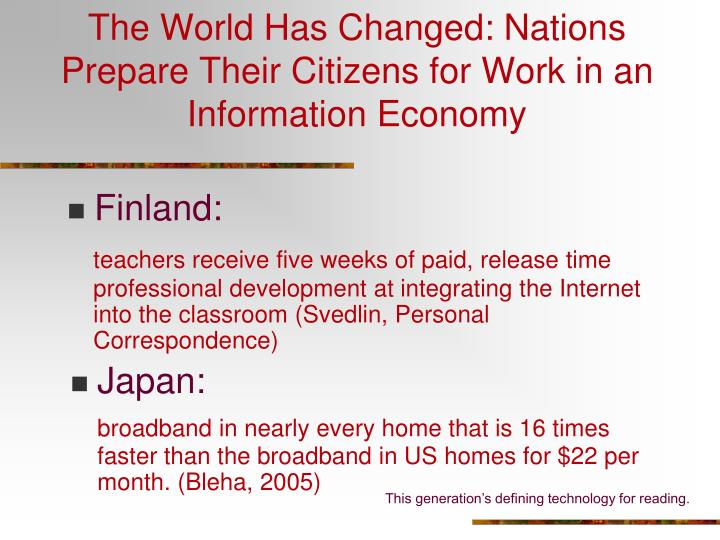 The World Has Changed: Nations Prepare Their Citizens for Work in an Information Economy
