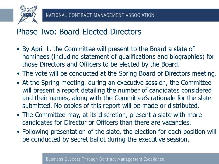 Phase Two: Board-Elected Directors