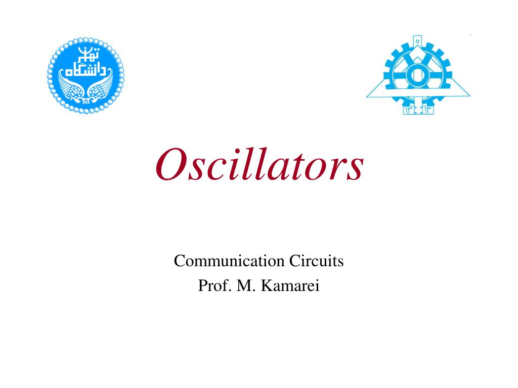 Ppt Oscillators Powerpoint Presentation Id5594930 Element Oscillator Crystal Circuit Colpitts N