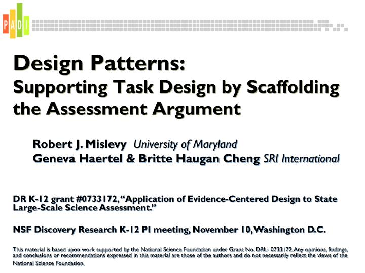 design patterns supporting task design by scaffolding the assessment argument n.