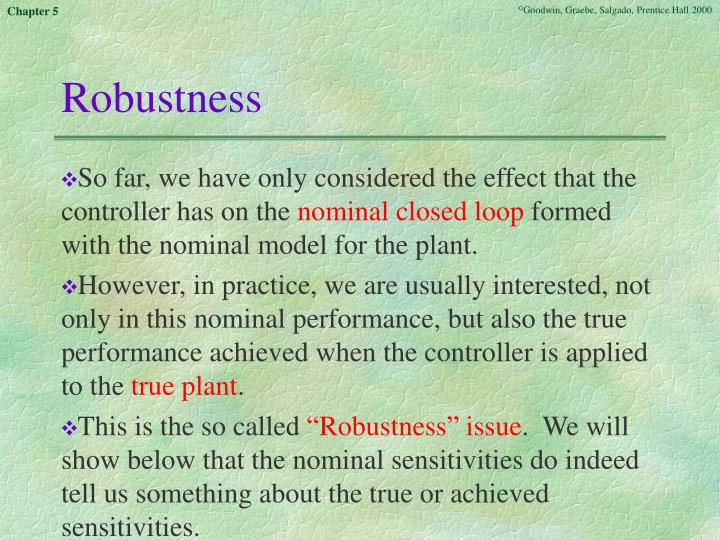 Robustness