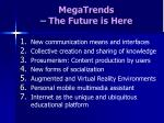 megatrends the future is here