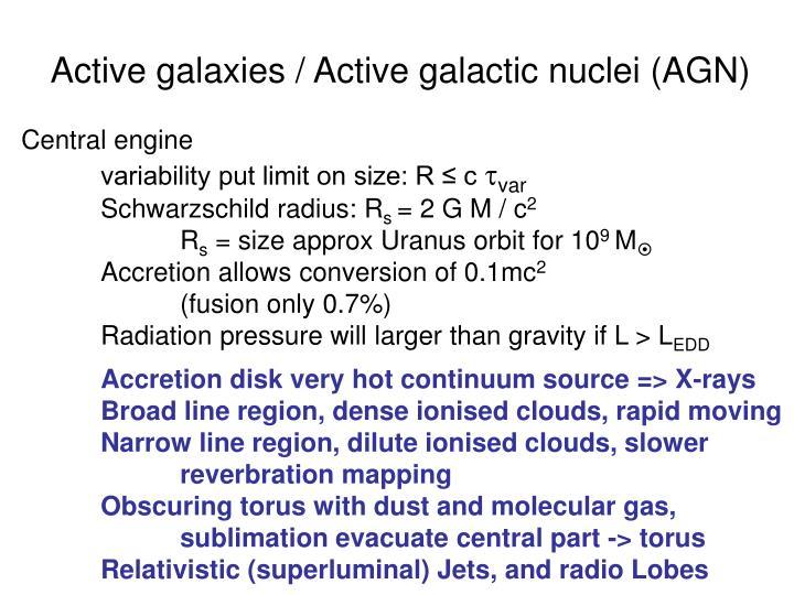 Active galaxies / Active galactic nuclei (AGN)