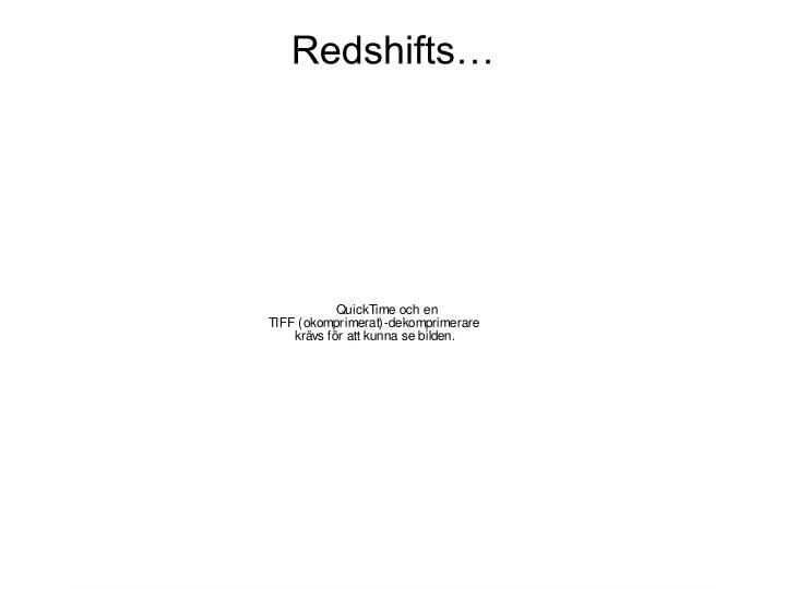 Redshifts…