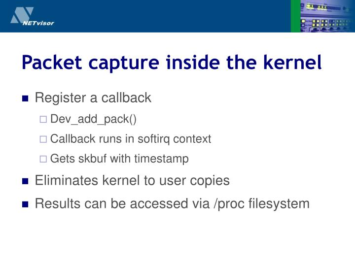 Packet capture inside the kernel