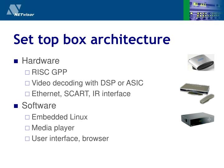 Set top box architecture