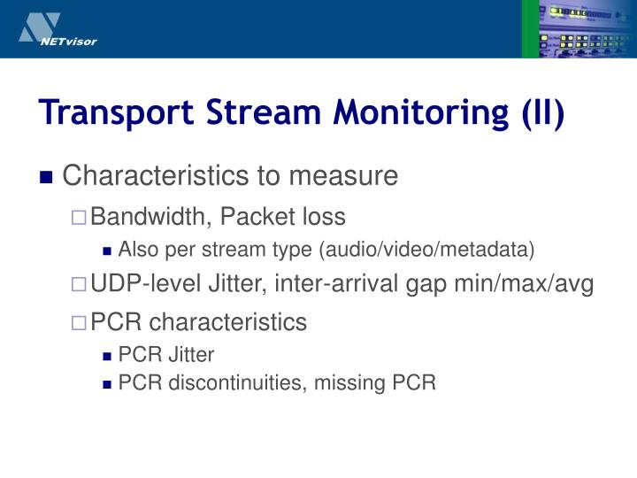 Transport Stream Monitoring (II)