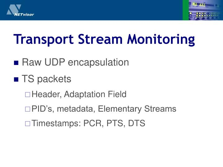 Transport Stream Monitoring